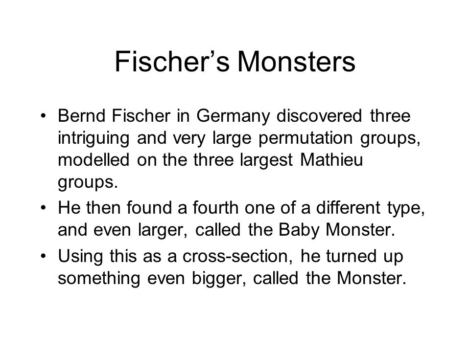 Fischer's Monsters