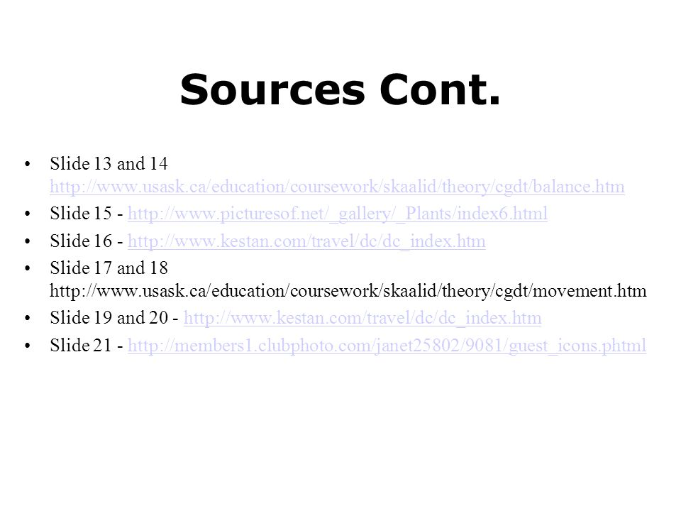Sources Cont. Slide 13 and 14