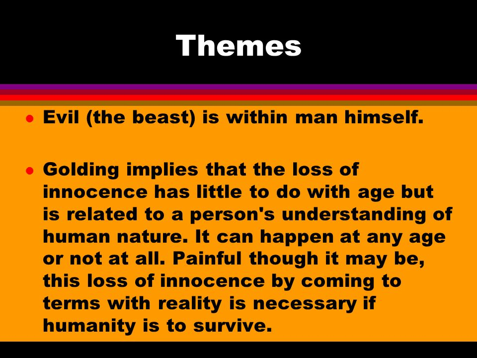 information about lord of the flies ppt video online 3 themes evil the