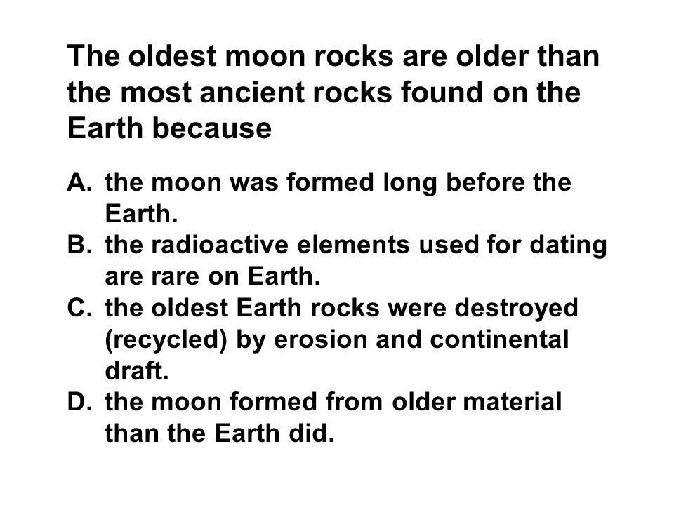Radiometric dating of the oldest rocks found on earth