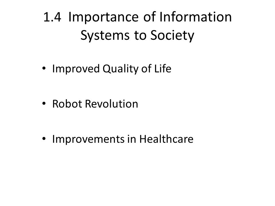 importance of information system And clarifying the importance of each part separately,  a good marketing information system balances the information users would like to have against what they really.