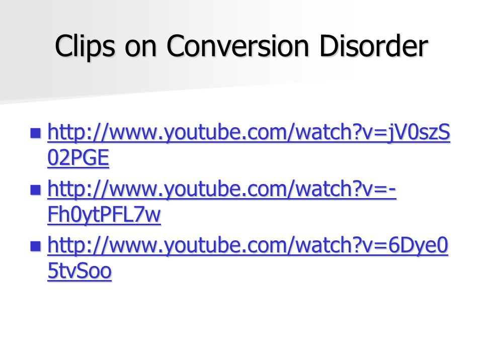 Clips on Conversion Disorder