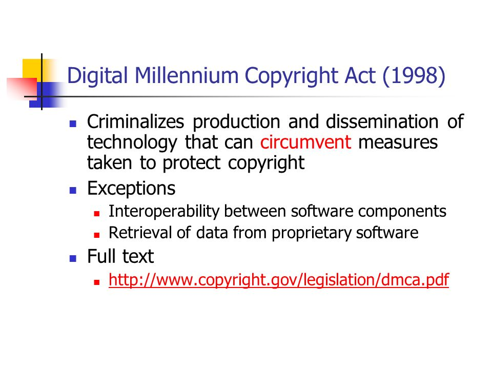 digital millennium act A background-regulation of devices and services one of the most salient  features of the digital millennium copy- right act is that it serves several masters.
