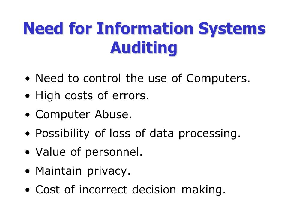 auditing in a computer information systems Title, information technology audit description, this course will deal with such  questions as: how do you audit a computer information system assess risks.
