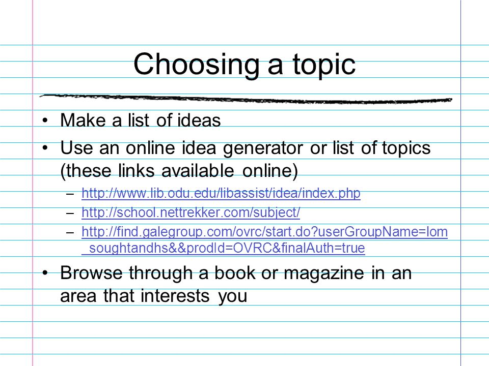 research paper english if we knew what we were doing ppt  choosing a topic make a list of ideas