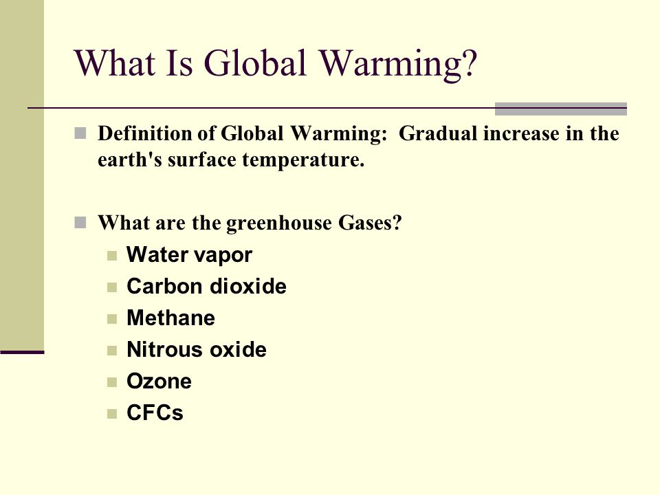 global warming defination Global warming is an increase in global average atmospheric temperature that results in corresponding climate changes, possibly a result of the greenhouse effect the greenhouse effect is a result of increased levels of greenhouse gases as a consequence of human industry and agriculture there have .