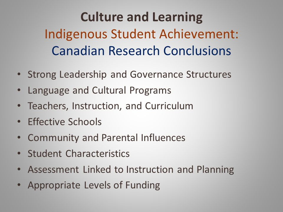 Culture and Learning Indigenous Student Achievement: Canadian Research Conclusions