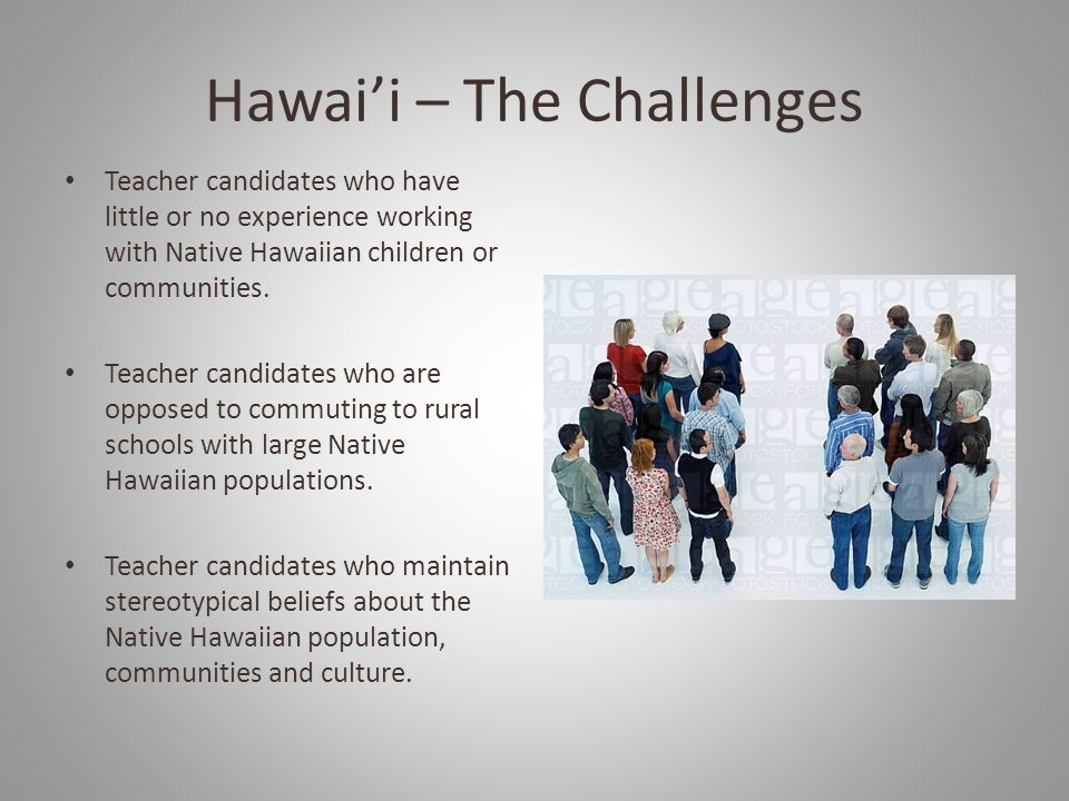 Hawai'i – The Challenges