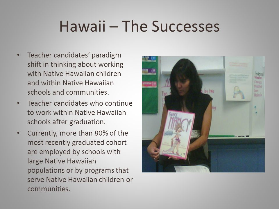 Hawaii – The Successes