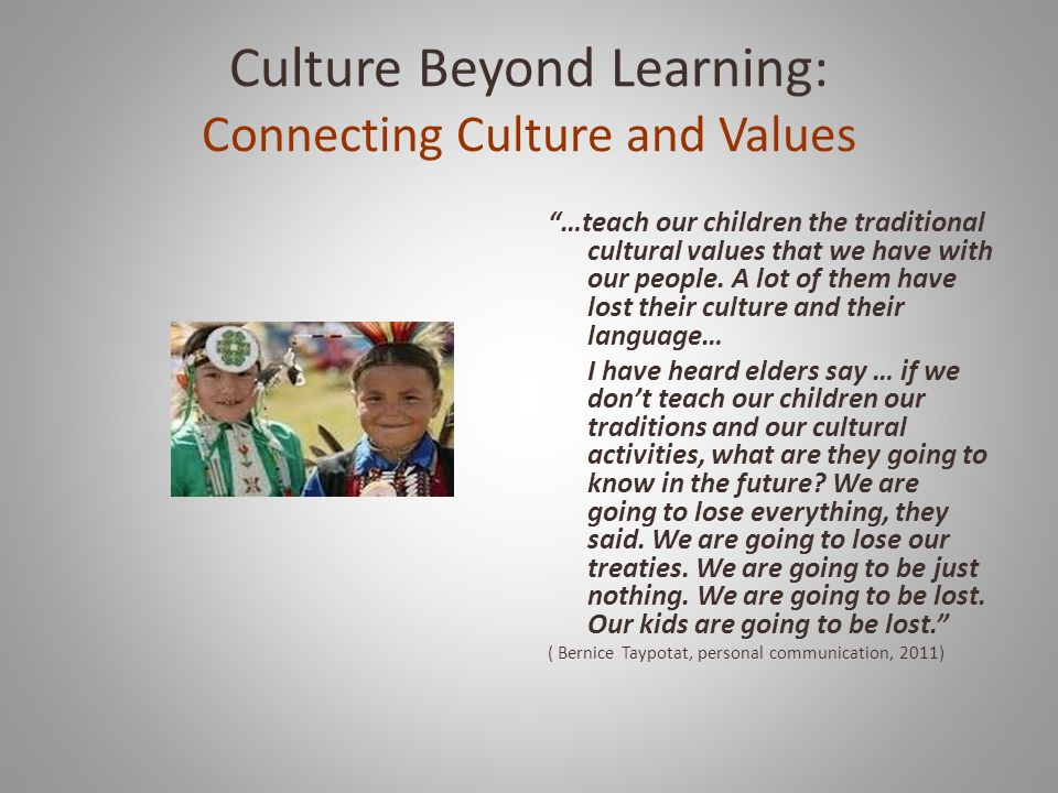 Culture Beyond Learning: Connecting Culture and Values