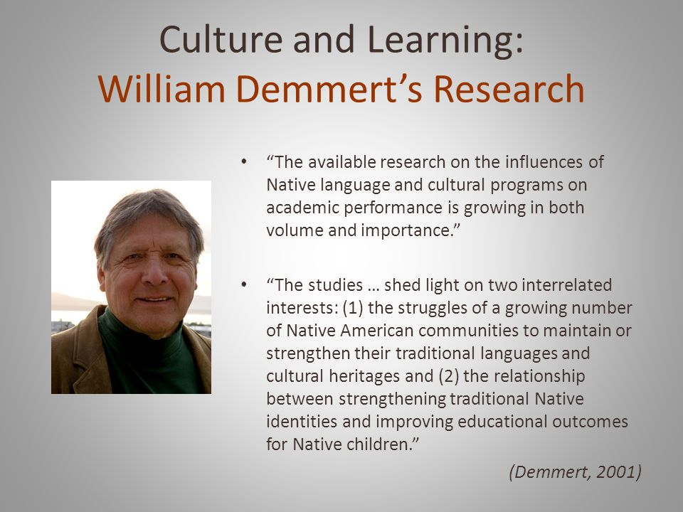 Culture and Learning: William Demmert's Research