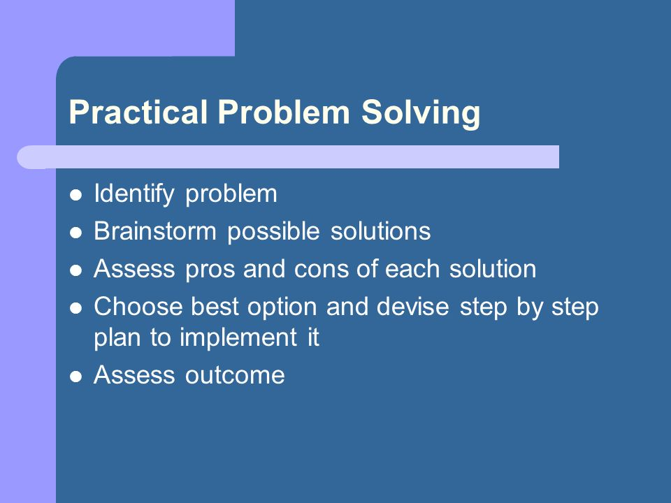 Identifying problems solving it by practical
