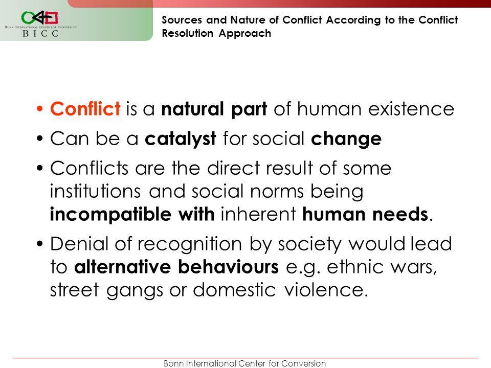 Conflict is a natural part of human existence