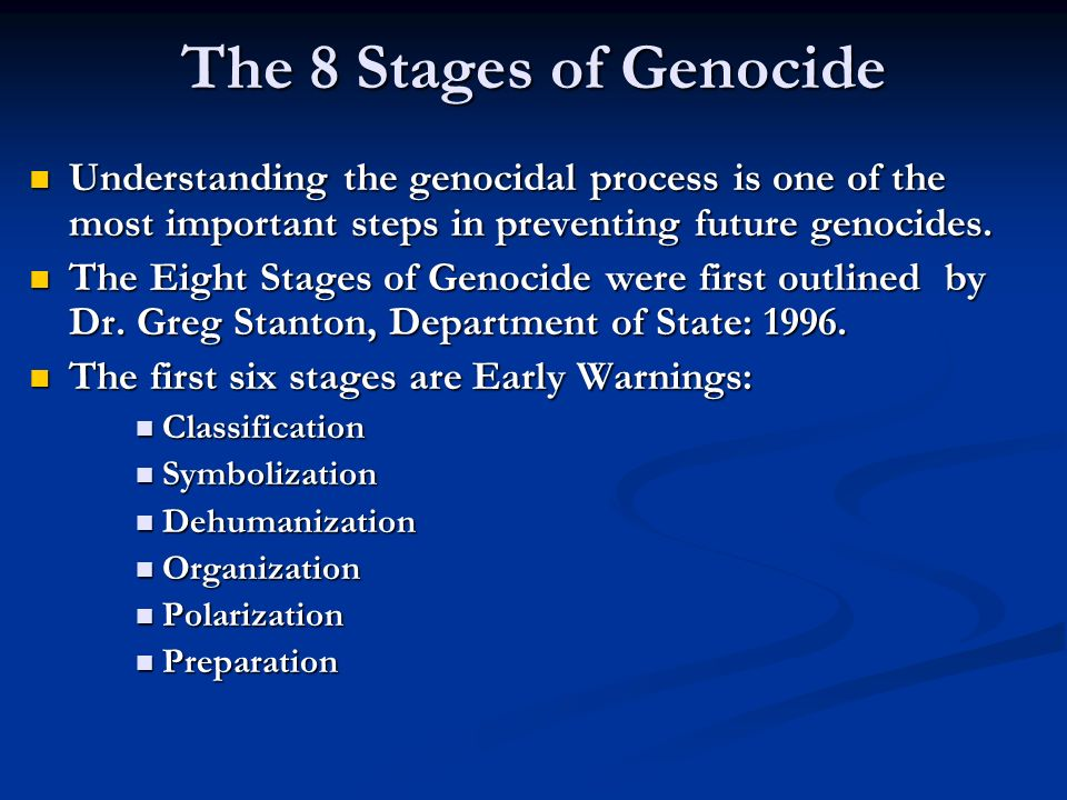 The Eight Stages of Genocide - ppt download