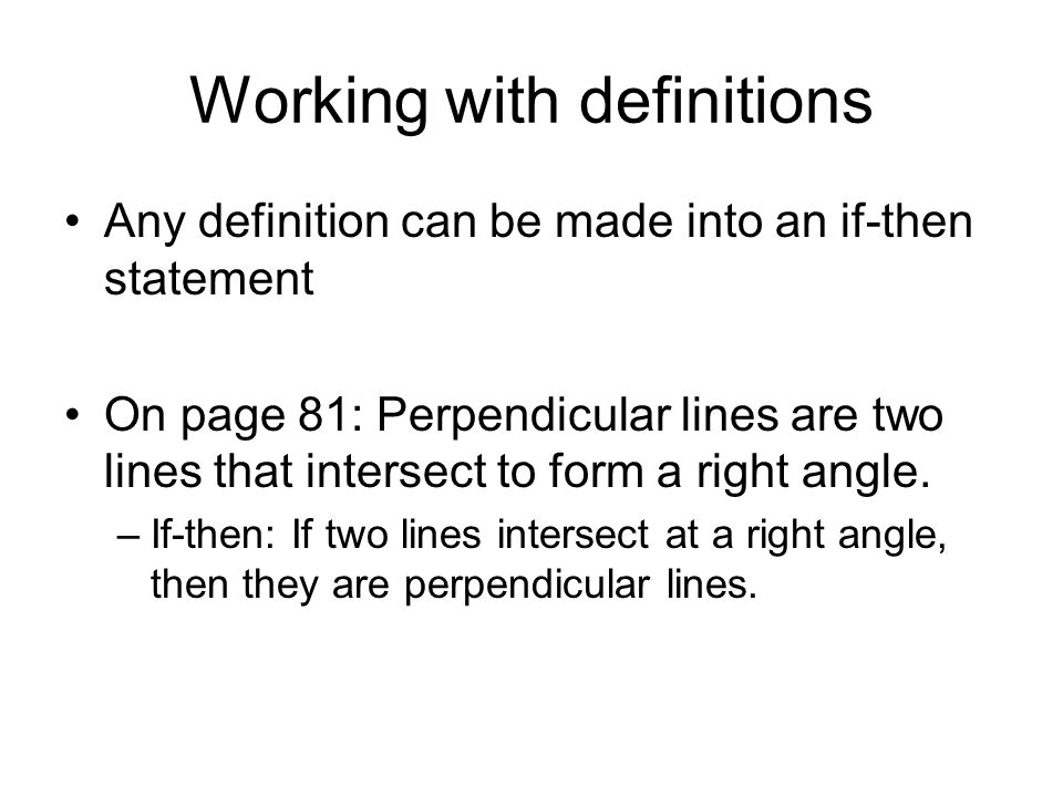 2.2 Write Definitions as Conditional Statements - ppt video online ...