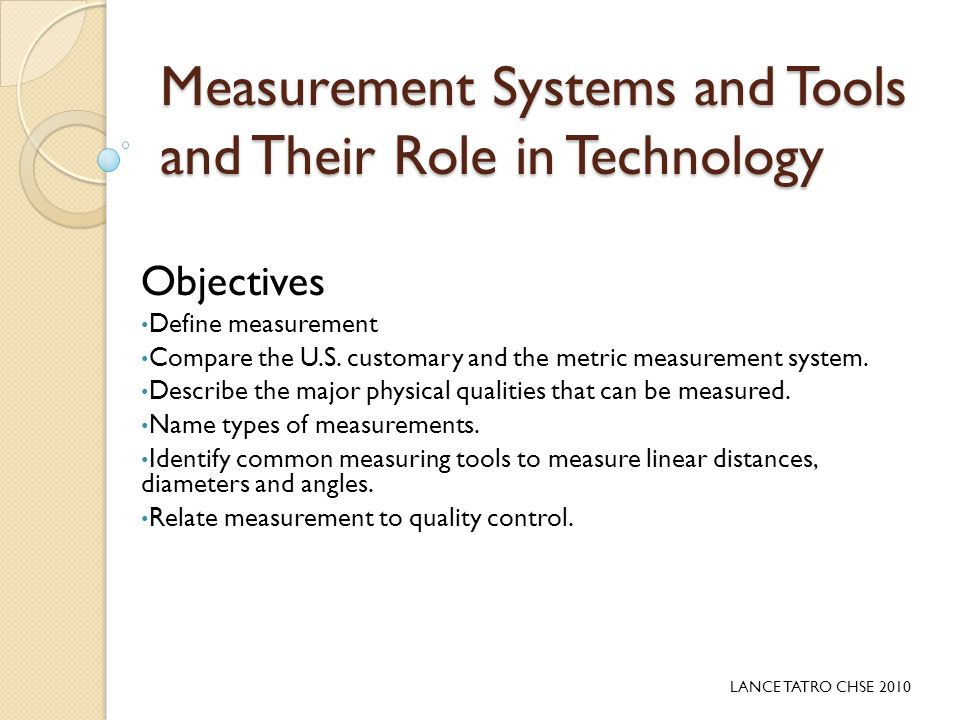 Measurement Systems And Tools And Their Role In Technology Ppt