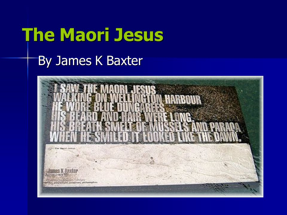 james k baxter Article on life and poetry of james k baxter it seems that almost every poet writes about their childhood james k baxter, unanimously new zealand's greatest poet.