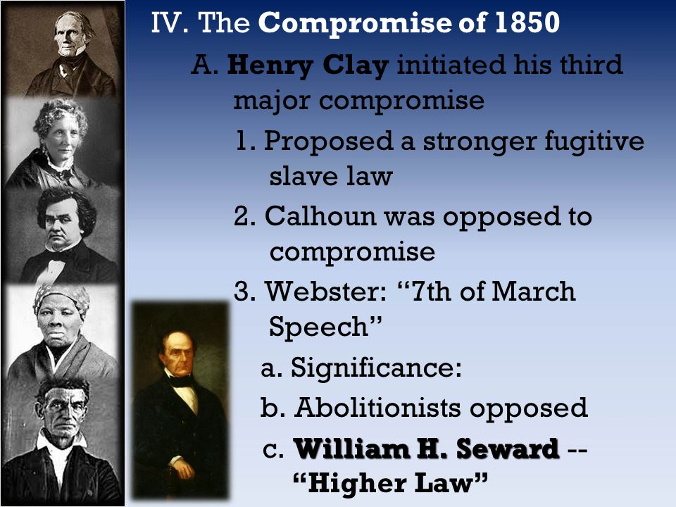 a study on the compromise of 1850 Compromise of 1850 was basically a series of measures, that were passed by the us congress to settle slavery issues and avoid withdrawal.