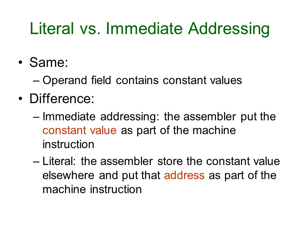 Literal vs. Immediate Addressing