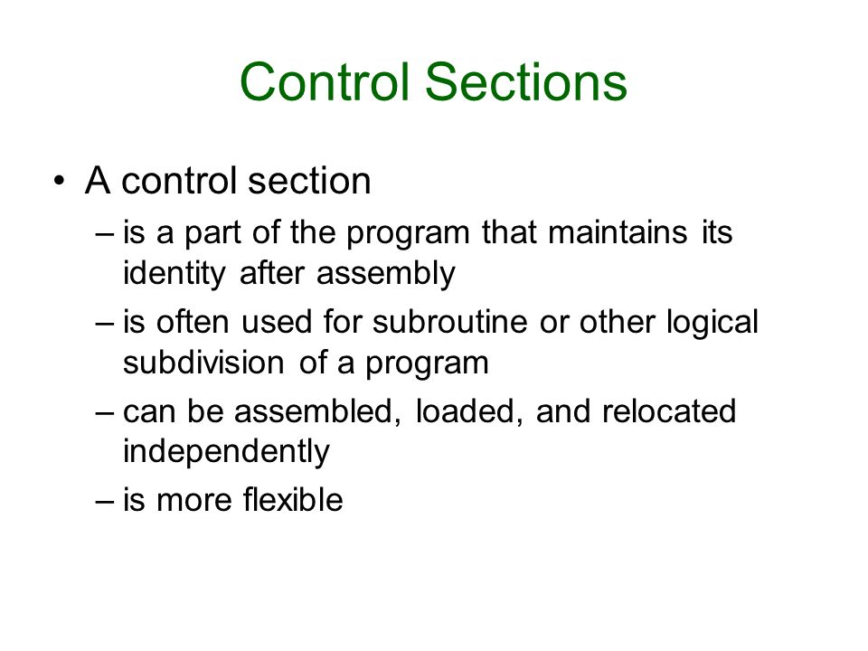 Control Sections A control section