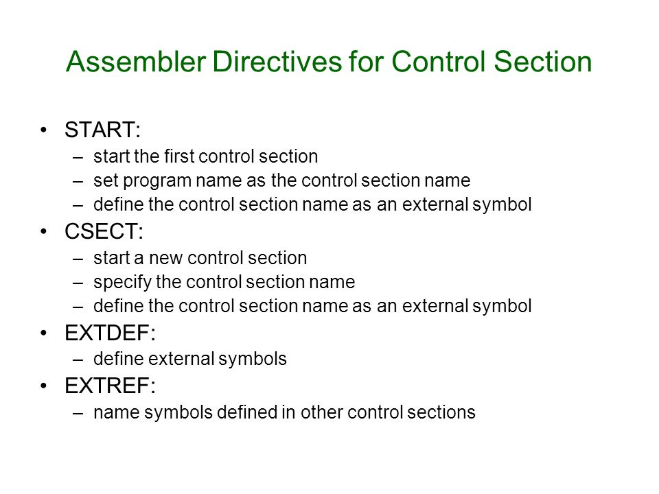 Assembler Directives for Control Section