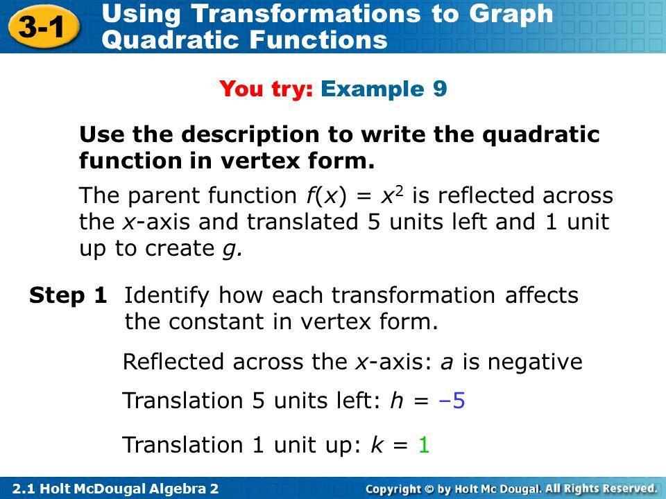 Objectives Transform quadratic functions. - ppt download