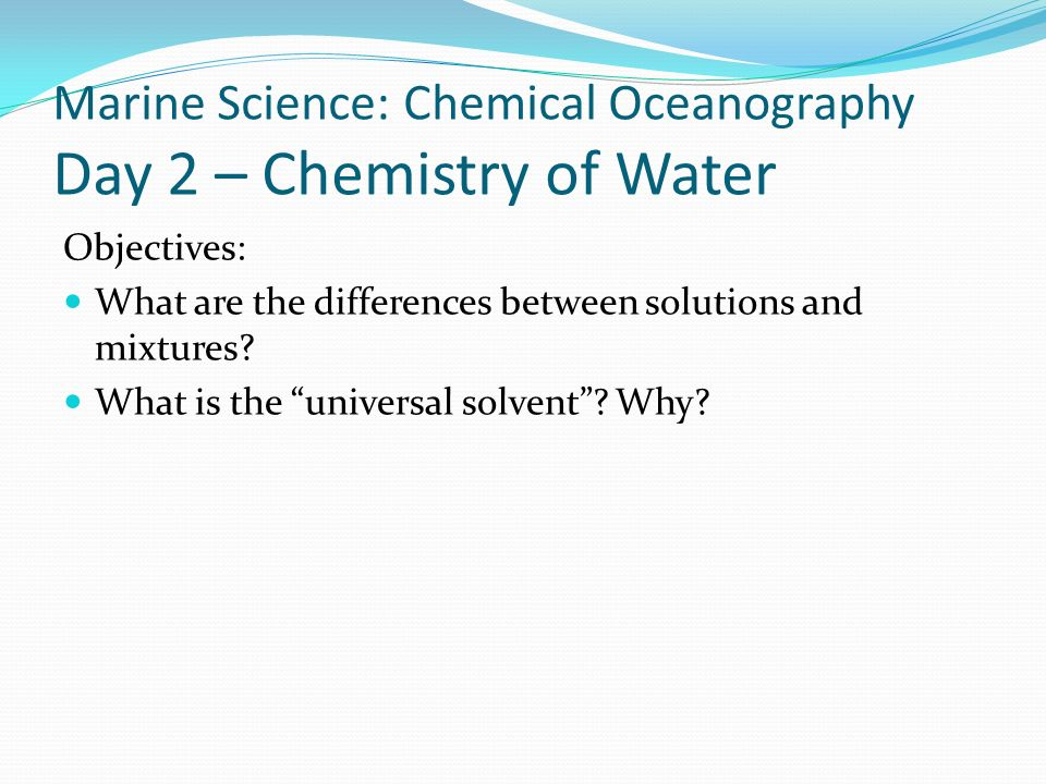 Marine Science: Chemical Oceanography Day 2 – Chemistry of Water
