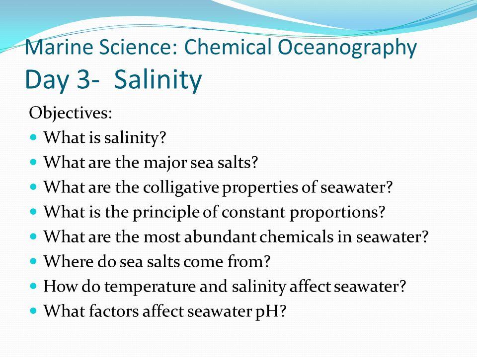 Marine Science: Chemical Oceanography Day 3- Salinity