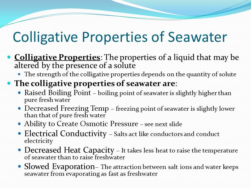 Colligative Properties of Seawater
