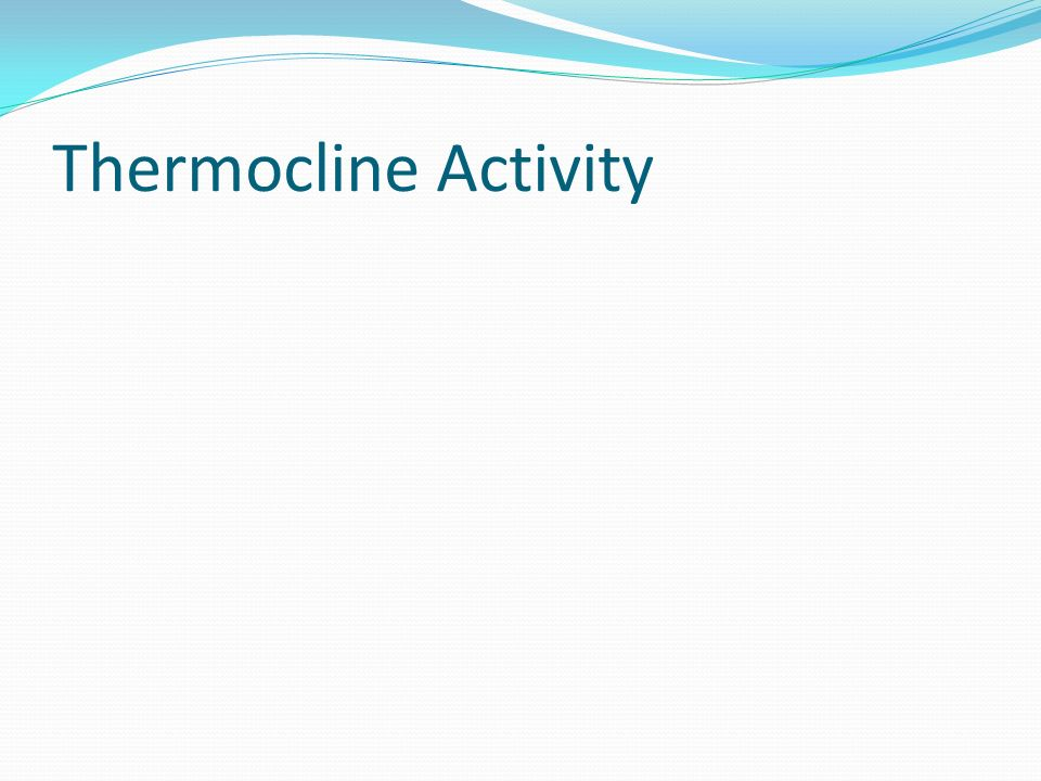 Thermocline Activity