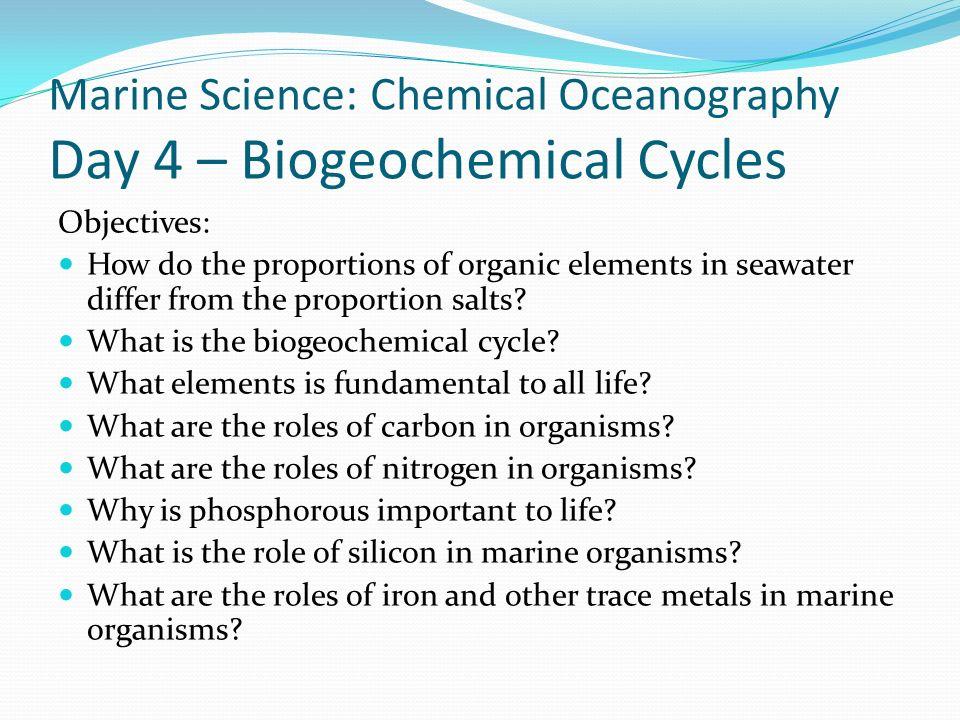 Marine Science: Chemical Oceanography Day 4 – Biogeochemical Cycles
