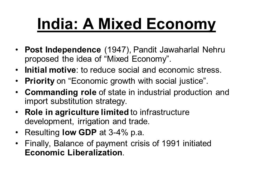 is mixed economy successful in india The success or failure of the mixed economy will still depend upon how it is being managed.