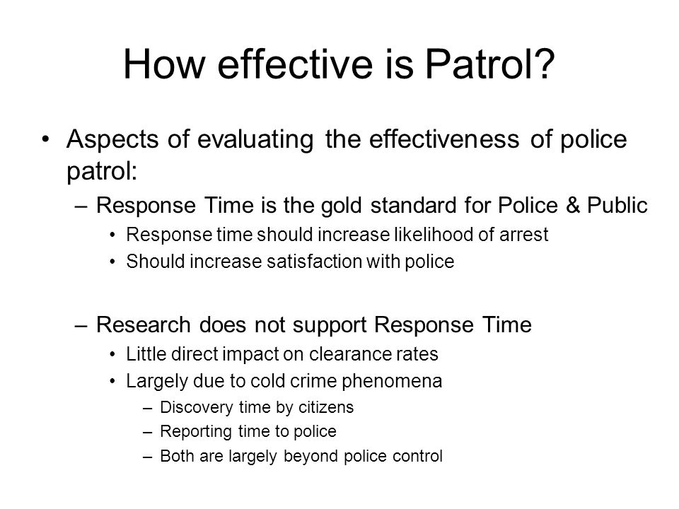 PATROL, TYPES AND EFFECTIVENESS OF (police)