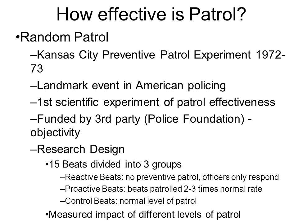 Preventive patrol study