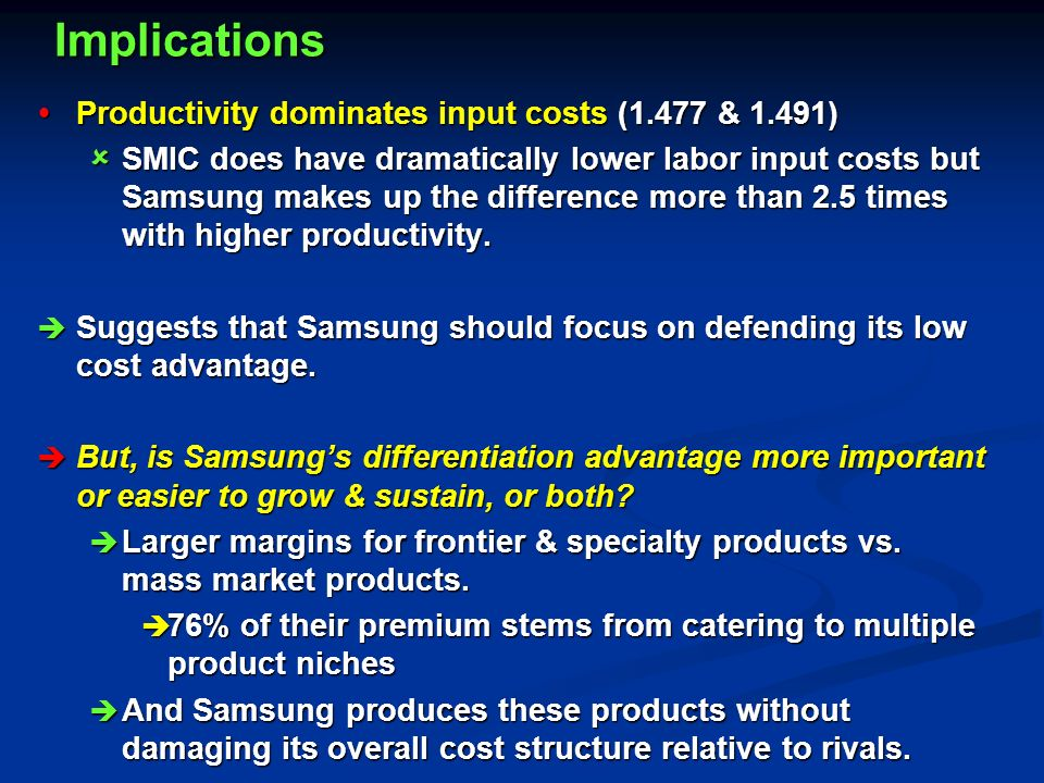 samsung electronics product differentiation advantage Consider the disciplined way samsung electronics moves into new product categories like other korean conglomerates—lg and hyundai come to mind—the first step is to start small: make a key.