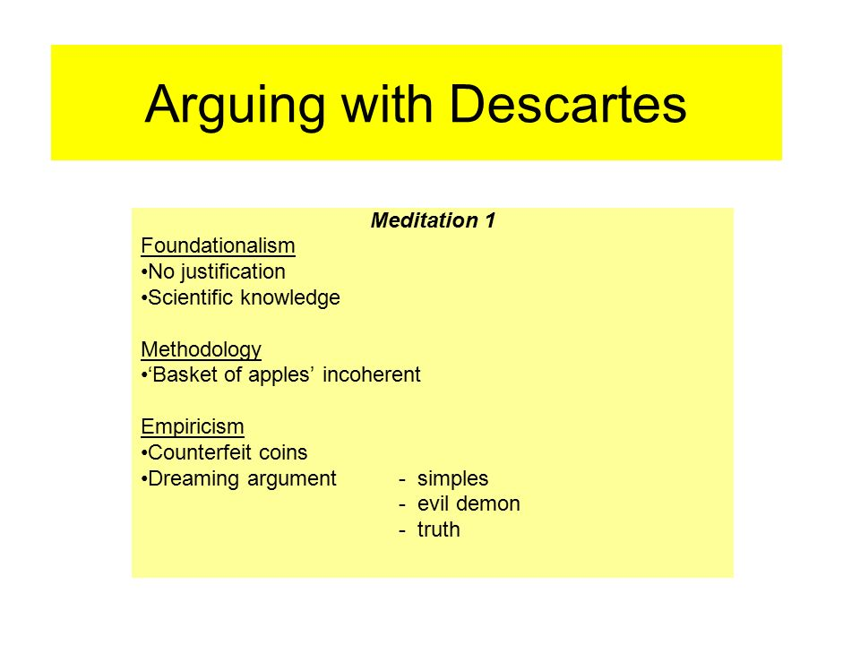 the use of illusion argument dreaming argument and evil genius argument by descartes