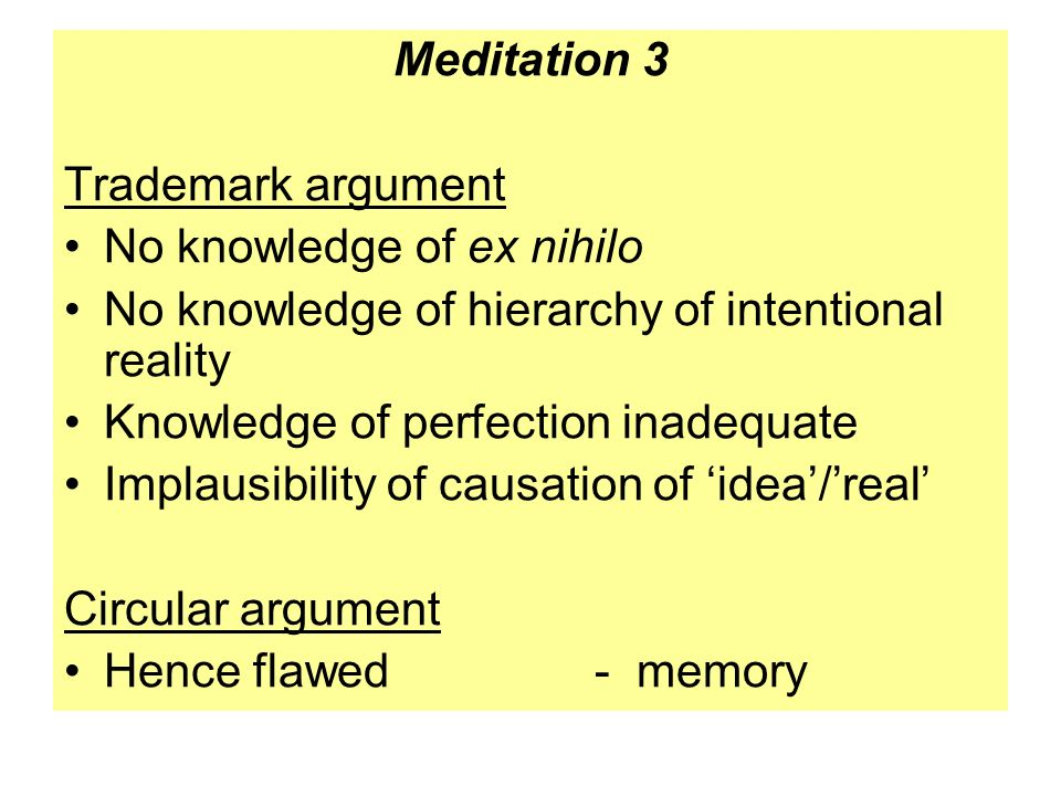 descartes argument for the existence of corporeal things 2 essay Ontological argument essay sample  the knowledge of corporeal things his ontological argument cannot be understood without reference to his philosophical method.