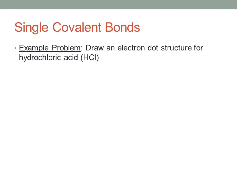 Electron Dot Structure For Hcl Covalent Bonding Chapt...