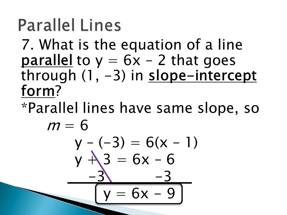 Warm – up #3 1. Write an equation of a line with slope 4 and y ...