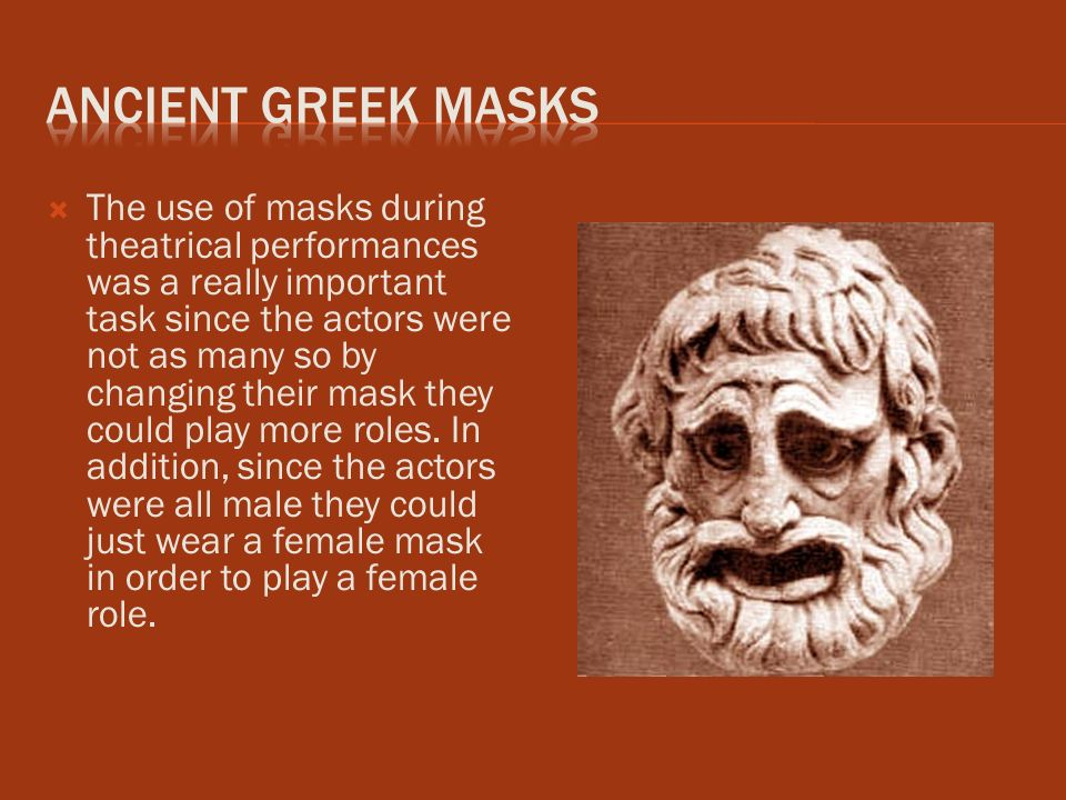 the role of the actors in greek drama Introduction: greek theater influences roles of women women in the  is  important because the drama actually includes dionysus as one of the actors.