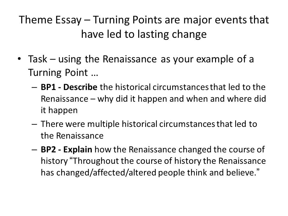 turning point thematic essay For teachers only the university of that turning point changed the course of history anchor paper – thematic essay—level 5 – a [7] anchor paper.