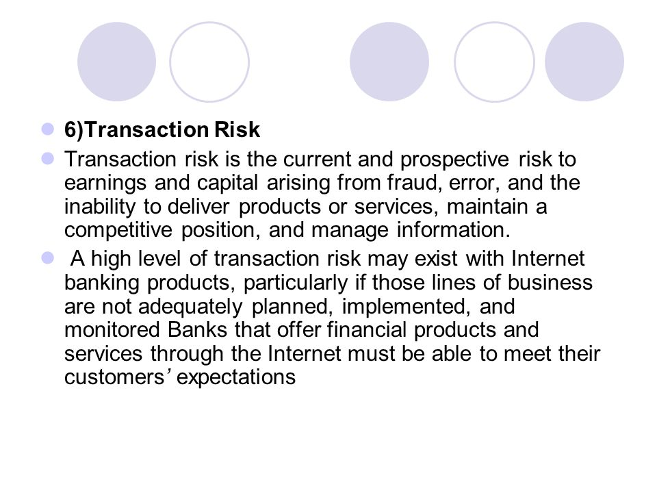 6)Transaction Risk