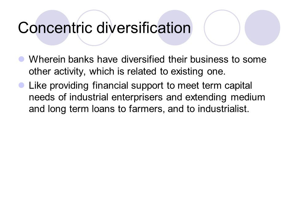 Concentric diversification