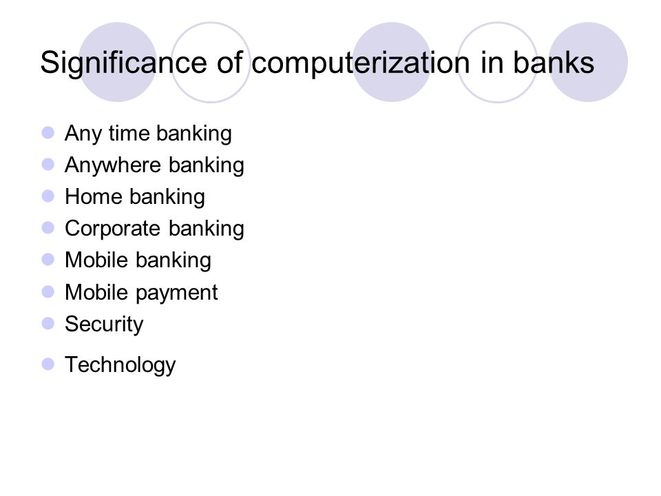 Significance of computerization in banks