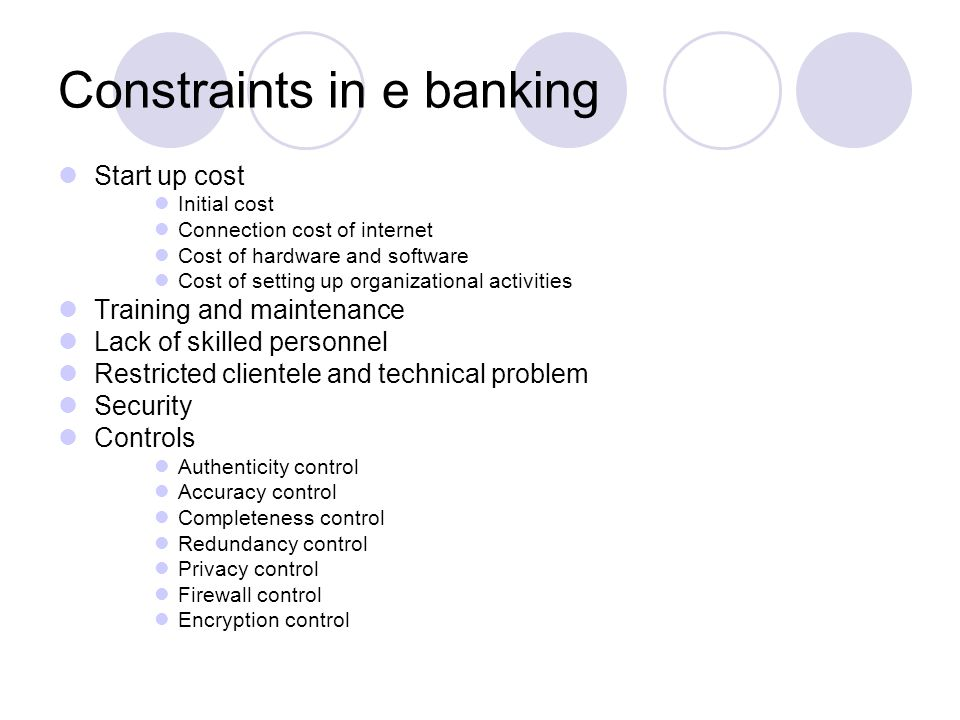 Constraints in e banking
