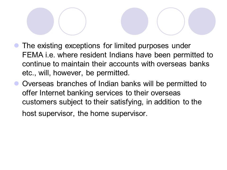 The existing exceptions for limited purposes under FEMA i. e