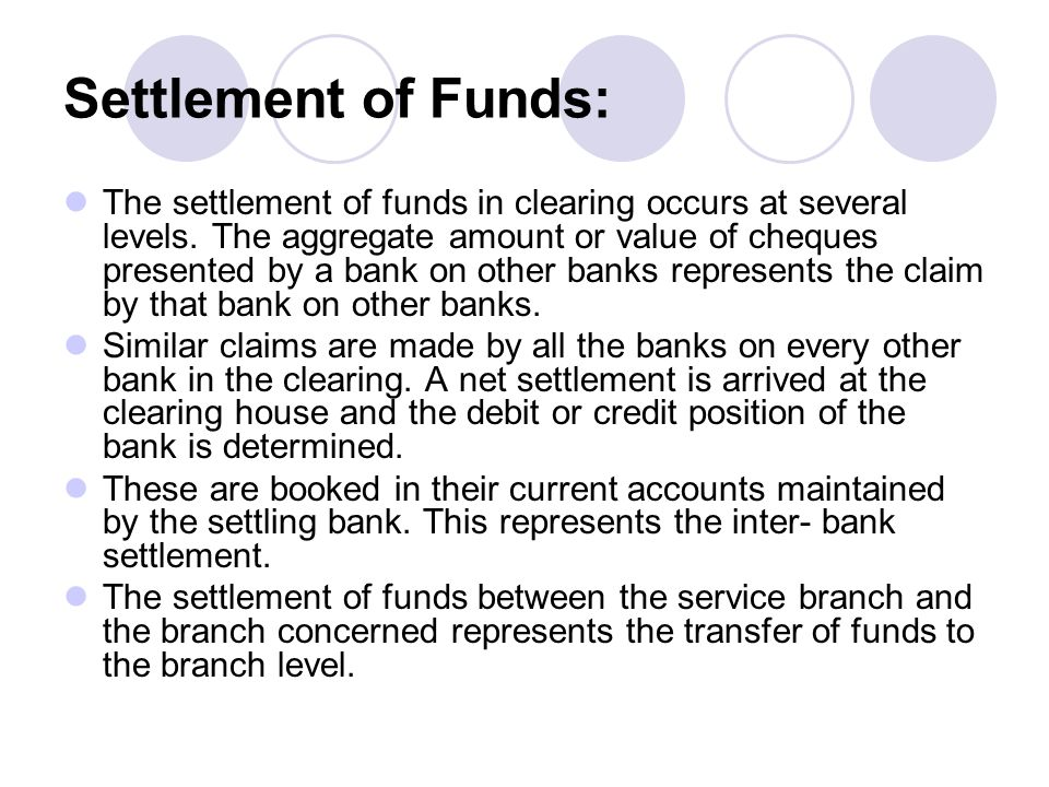Settlement of Funds: