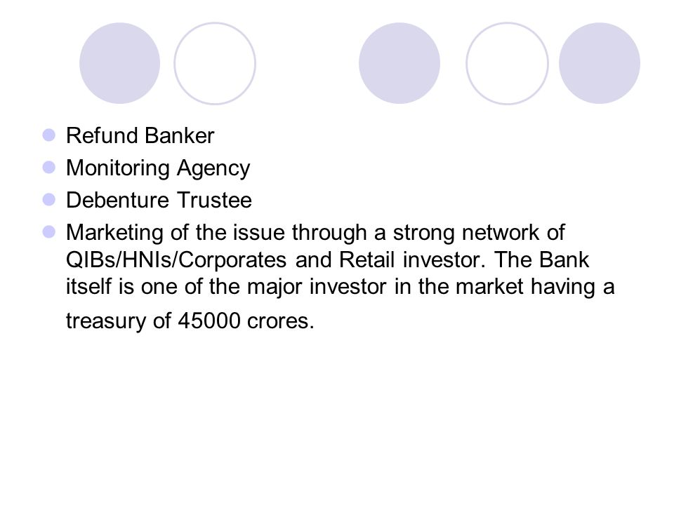 Refund Banker Monitoring Agency. Debenture Trustee.