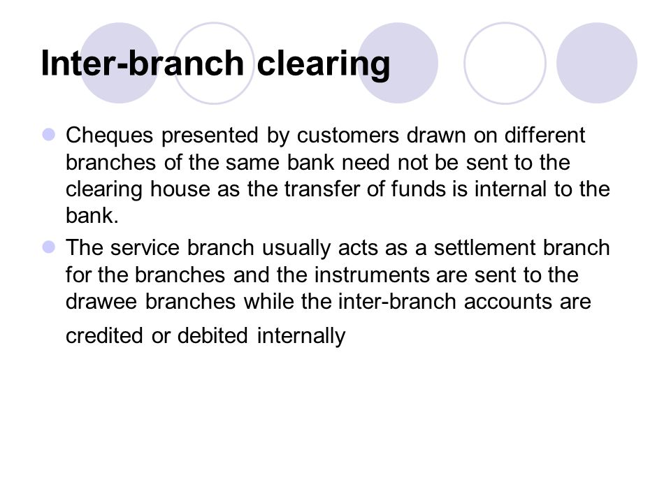 Inter-branch clearing