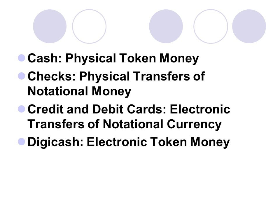 Cash: Physical Token Money